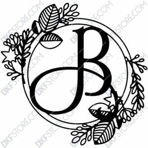 Monogram Plaque Letter B Decorative Floral Frame DXF File for CNC Plasma and Laser Cut