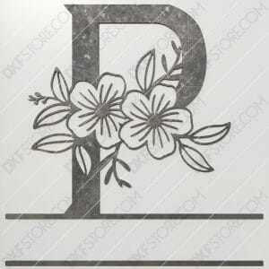 Split Monogram Elegant Floral Split Alphabet Letter P DXF File Plasma and Laser Cut for CNC Laser and Plasma Cut