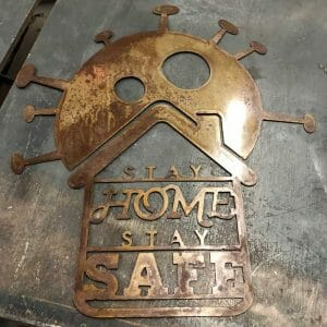 Stay Home Stay Safe Sign Free DXF File DXF File Download Plasma Art for CNC Plasma Cut Cut-Ready DXF File